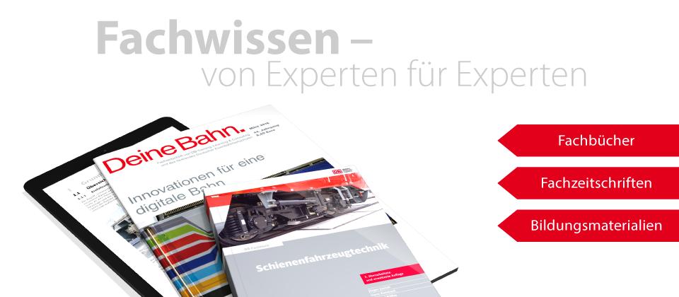 Portfolio des Bahn Fachverlag: Fachbücher, Fachzeitschriften, Bildungsmaterial