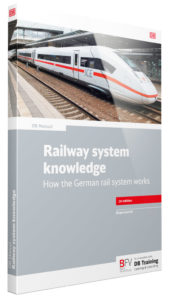 buchcover_db-manual_railway-system-knowledge-how-the-german-rail-system-works