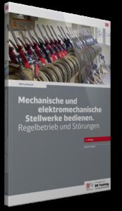 cover_db-fachbuch_mechanische_und_elektromechanische_stellwerke_bedienen_regelbetrieb_und_störungen