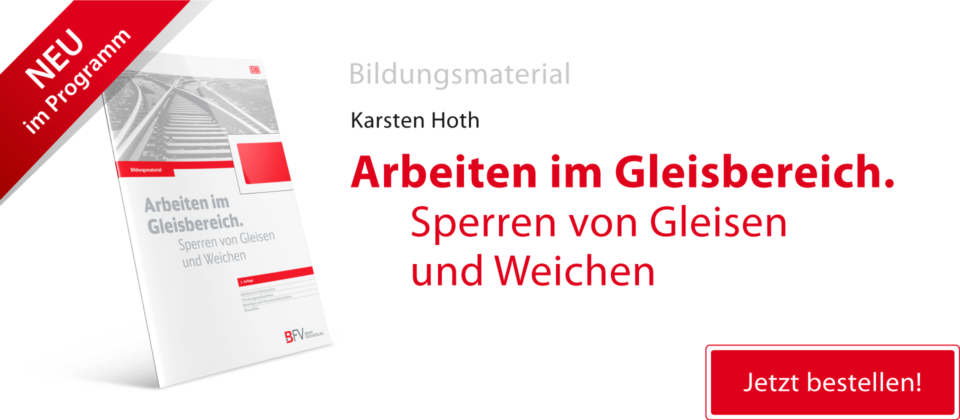banner_bildungsmaterial_arbeiten_im_gleisbereich_sperren_von_gleisen_und_weichen